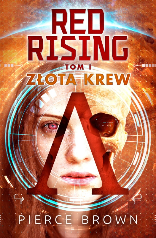 Okładka książki - Red Rising. Złota krew