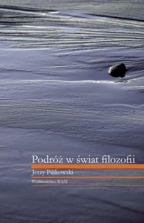 Okładka książki - Podróż w świat filozofii
