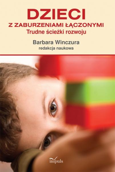 Okładka książki - Dzieci z zaburzeniami łączonymi. Trudne ścieżki rozwoju