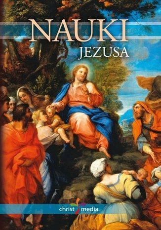 Okładka - Nauki Jezusa. Wersja literacka