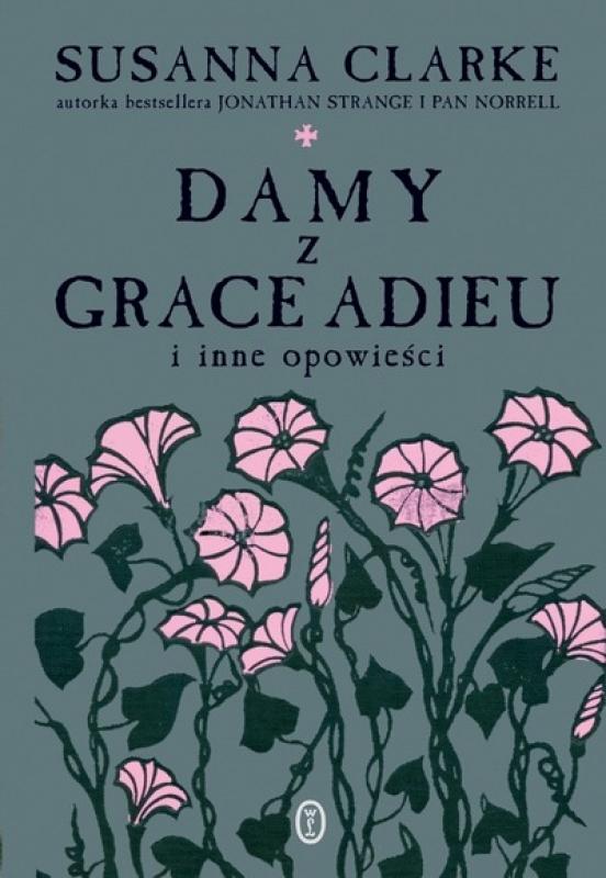 Okładka książki - Damy z Grace Adieu i inne opowieści
