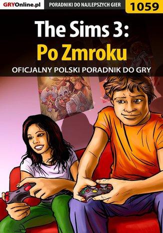 Ok�adka - The Sims 3: Po Zmroku -  poradnik do gry