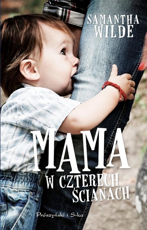 Okładka książki - Mama w czterech ścianach