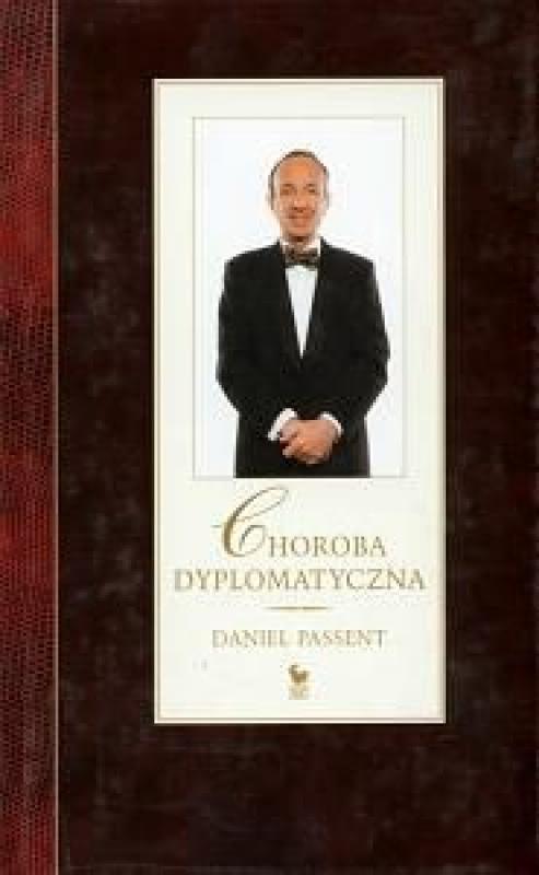 Okładka książki - Choroba dyplomatyczna