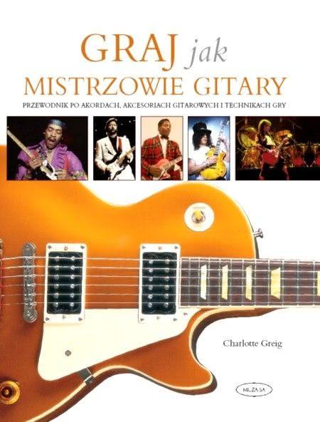 Okładka książki - Graj jak mistrzowie gitary