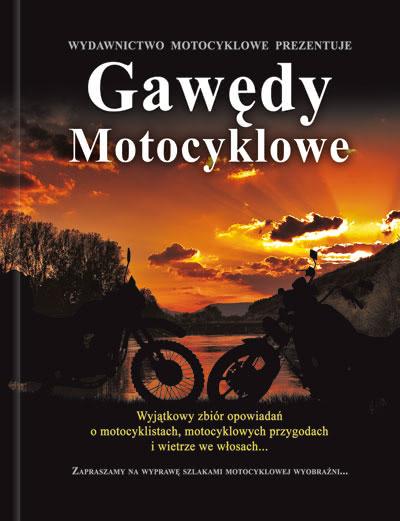 Gawędy Motocyklowe 251520 Praca Zbiorowa Książka