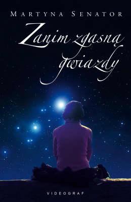 Okładka książki - Zanim zgasną gwiazdy