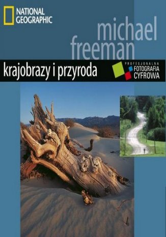 Ok�adka - Profesjonalna fotografia cyfrowa. Krajobrazy i przyroda