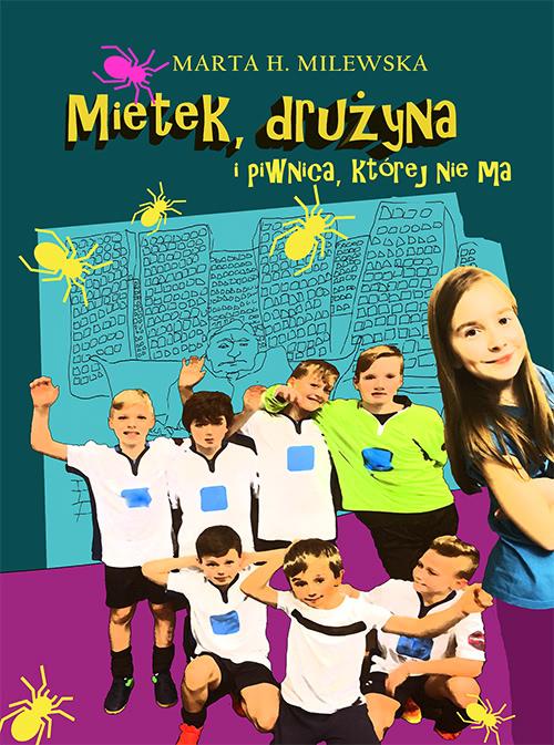 Okładka - Mietek, drużyna i piwnica, której nie ma