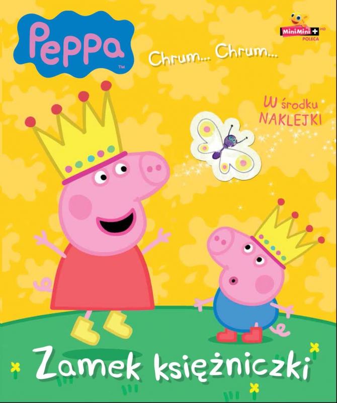 Okładka książki - Świnka Peppa. Chrum... Chrum. Zamek księżniczki