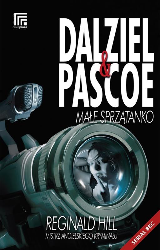 Okładka książki - Dalziel i Pascoe. Małe  sprzątanko