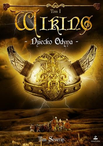Okładka książki - Wiking. Dziecko Odyna