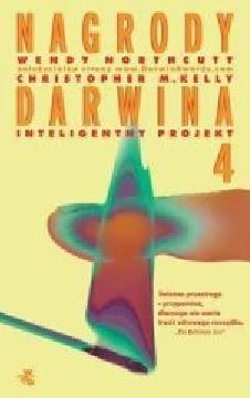 Ok�adka - Nagrody Darwina 4. Inteligentny projekt