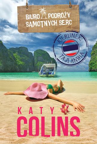 Okładka książki - Biuro Podróży Samotnych Serc Kierunek: Tajlandia