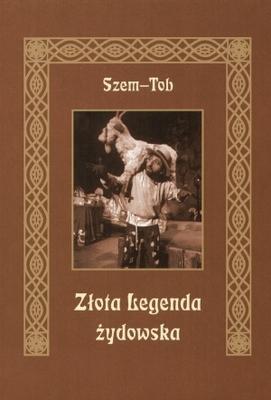 Okładka książki - Złota legenda żydowska