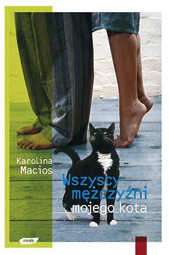 Okładka książki - Wszyscy mężczyźni mojego kota