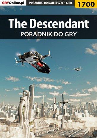Ok�adka - The Descendant - poradnik do gry