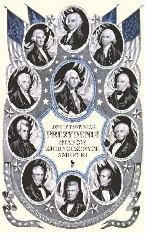 Okładka książki - Prezydenci Stanów Zjednoczonych Ameryki