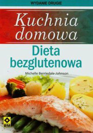 Ok�adka - Kuchnia domowa Dieta bezglutenowa