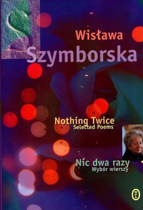 Nic Dwa Razy Wybór Wierszy 191270 Wisława Szymborska