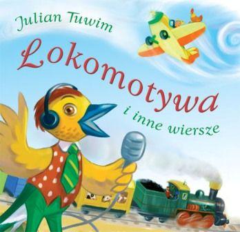 Lokomotywa I Inne Wiersze 219174 Julian Tuwim Książka