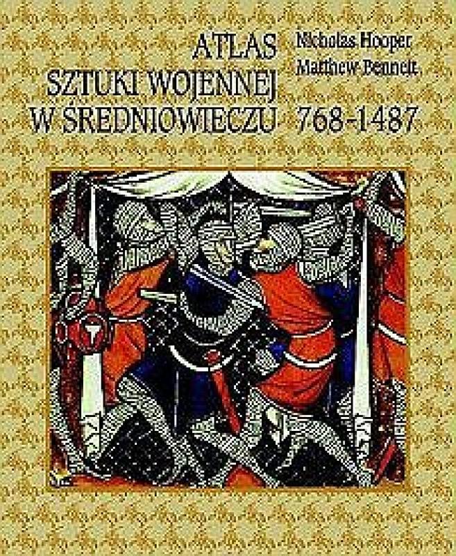 Okładka książki - Atlas sztuki wojennej w średniowieczu 768-1487