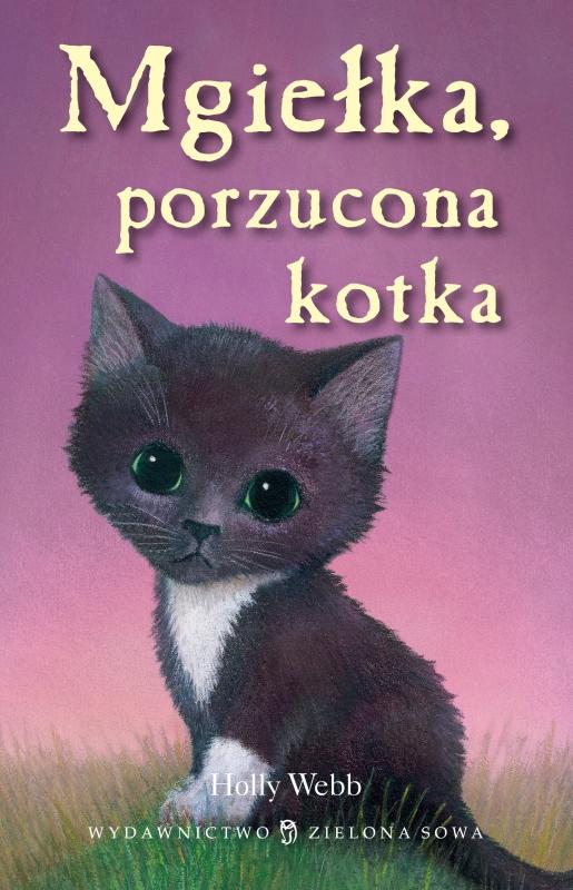 Okładka książki - Mgiełka, porzucona kotka