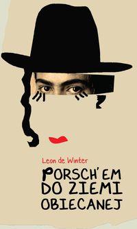 Okładka książki - Porschem do Ziemi Obiecanej