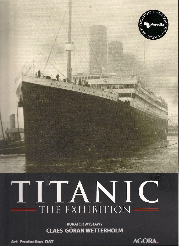 Okładka książki - Titanic. The Exhibition