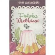 Ok�adka - Polska Wielkanoc. Tradycje, zwyczaje, potrawy