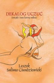 Okładka - Dekalog uczuć. Erotyki i inne barwy miłości