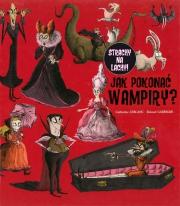 Ok�adka - Jak pokona� wampiry?