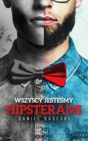 Ok�adka -  Wszyscy jeste�my hipsterami