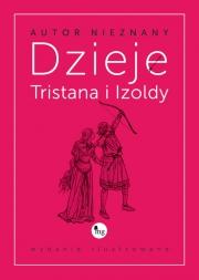 Ok�adka - Dzieje Tristana i Izoldy. Wydanie ilustrowane