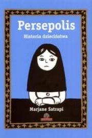 Ok�adka - Persepolis Tom I - Historia Dzieci�stwa
