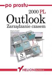 Ok�adka - Po prostu Outlook 2000 PL. Zarz�dzanie czasem