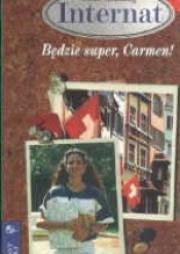 Ok�adka - Internat nad Jeziorem Genewskim 5. B�dzie super, Carmen!