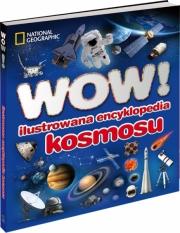 Ok�adka - WOW! Ilustrowana encyklopedia kosmosu