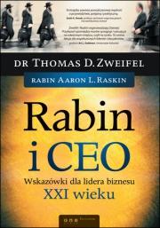 Ok�adka - Rabin i CEO. Wskaz�wki dla lidera biznesu XXI wieku
