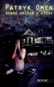 Ok�adka - Dobro umiera w ciszy
