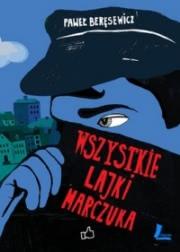 Okładka - Wszystkie lajki Marczuka
