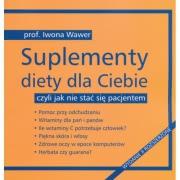 Ok�adka - Suplementy diety dla Ciebie czyli jak nie sta� si� pacjentem