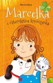 Okładka - Marcelka i czterolistna koniczynka