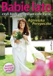 Ok�adka - Babie lato, czyli b�d� szcz�liwa ca�e �ycie