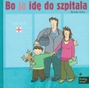 Ok�adka - Bo ja id� do szpitala