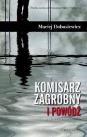 Ok�adka - Komisarz Zagrobny i pow�d�