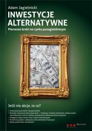 Ok�adka - Inwestycje alternatywne. Pierwsze kroki na rynku pozagie�dowym