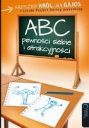 Ok�adka - ABC pewno�ci siebie i atrakcyjno�ci