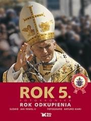 Ok�adka - Dzieje wielkiego pontyfikatu Jana Paw�a II. Rok 5. Rok odkupienia