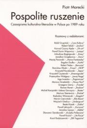 Ok�adka - Pospolite ruszenie. Czasopisma kulturalno-literackie w Polsce po 1989 roku